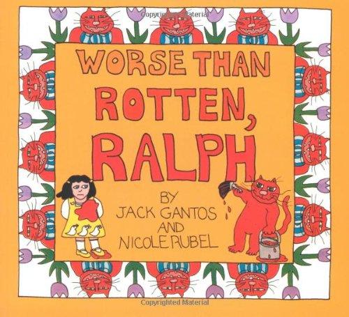 Worse Than Rotten, Ralph: Gantos, Jack