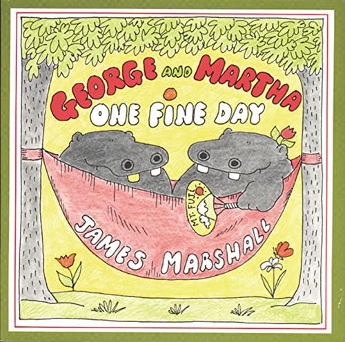 George and Martha One Fine Day: James Marshall