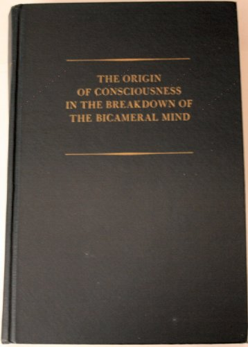 9780395329320: The Origin of Consciousness in the Breakdown of the Bicameral Mind