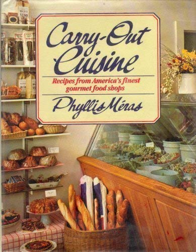 9780395330104: Carry-Out Cuisine