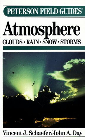 9780395330333: A Field Guide to the Atmosphere (The Peterson Field Guide Series)