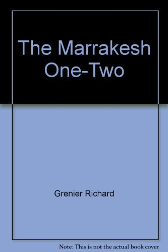 9780395330999: The Marrakesh One-Two