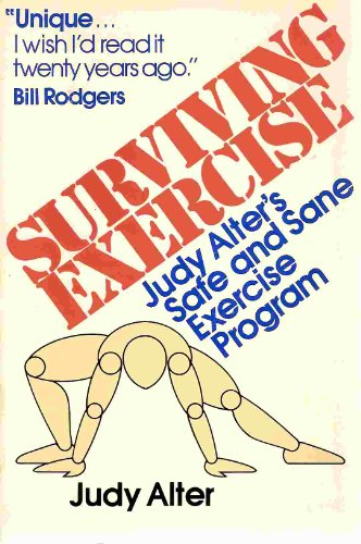 9780395331132: Surviving Exercise: Judy Alter's Safe and Sane Exercise Programme
