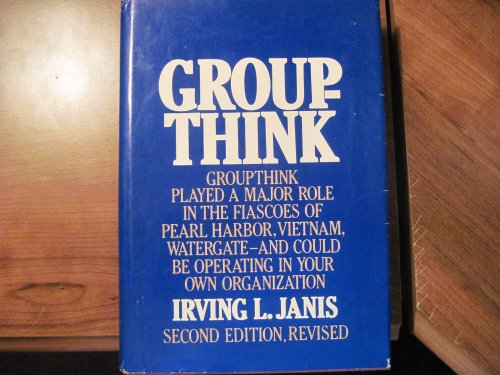 9780395331897: Groupthink: psychological studies of policy decisions and fiascoes
