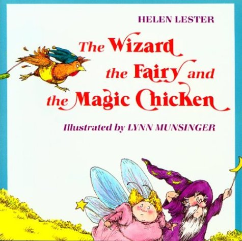 9780395338858: The Wizard, the Fairy, and the Magic Chicken