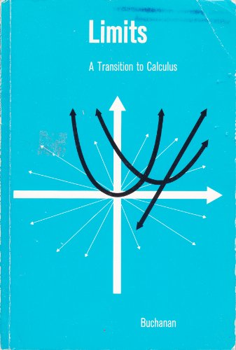 9780395340455: Limits; a transition to calculus