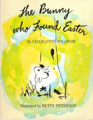 9780395340684: The Bunny Who Found Easter