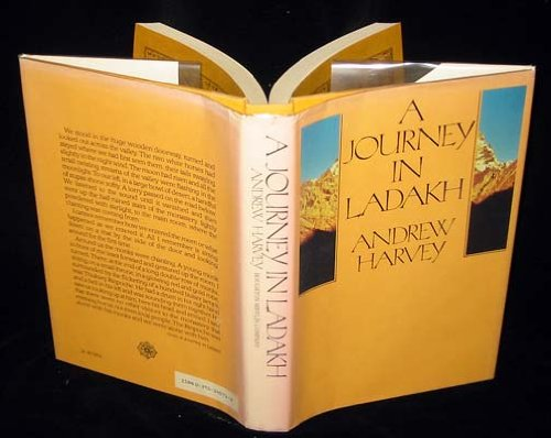 A journey in Ladakh (0395340713) by Andrew Harvey