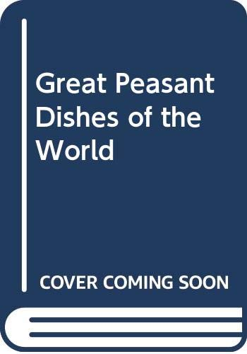 9780395340738: Great Peasant Dishes of the World