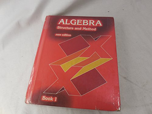 Algebra Structure and Method (new edition) (Book One): Mary P. Dolciani; Richard C. Brown; Frank ...