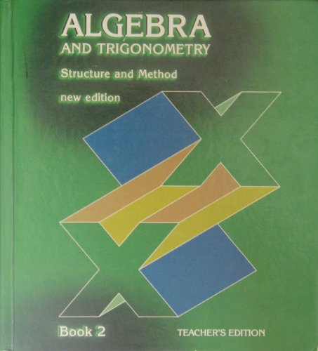 Algebra & Trigonometry Structure & Method New Edition Book 2 Teacher's Edition: Robert...