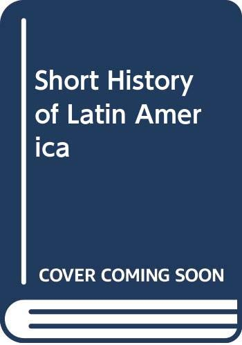 9780395343623: Short History of Latin America