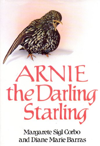 9780395343906: Arnie, the Darling Starling