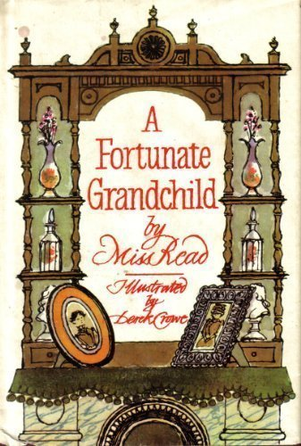 A Fortuate Grandchile: Read, Miss