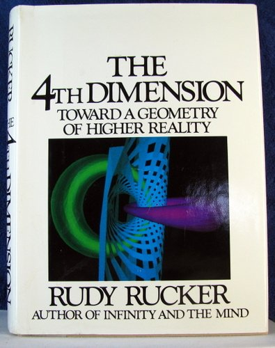 9780395344200: The Fourth Dimension: Toward a Geometry of Higher Reality