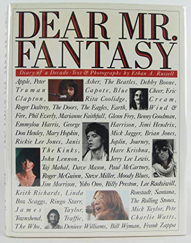 Dear Mr. Fantasy: Diary of a decade : our time and rock and roll: Russell, Ethan A