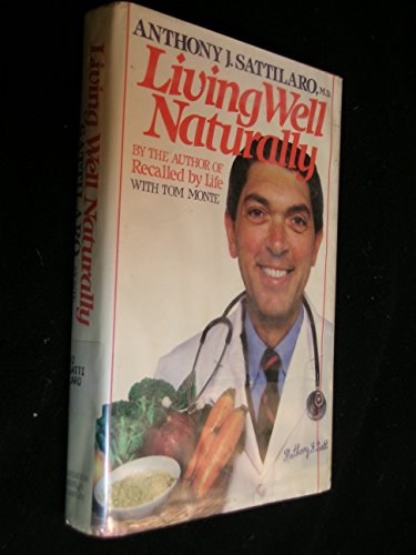 9780395344224: Living Well Naturally