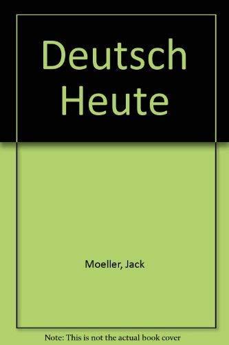 Deutsch Heute: Moeller, Jack