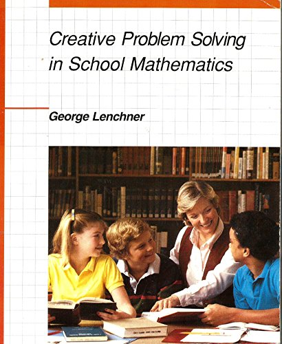 9780395345467: Creative Problem Solving in School Mathematics