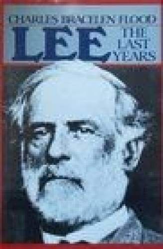 9780395346372: Lee: The Last Years