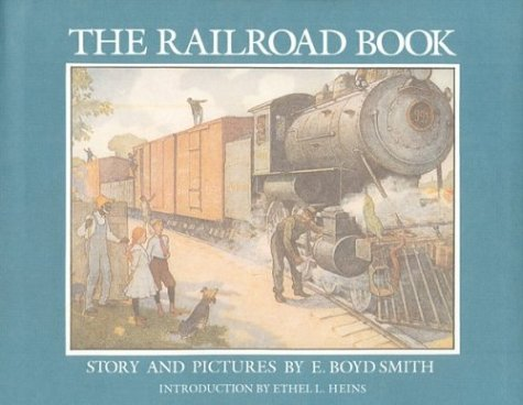 9780395348321: The Railroad Book: Story and Pictures