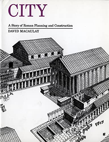 9780395349229: City: A Story of Roman Planning and Construction