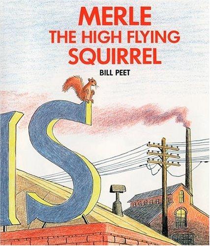 Merle the High Flying Squirrel: Peet, Bill