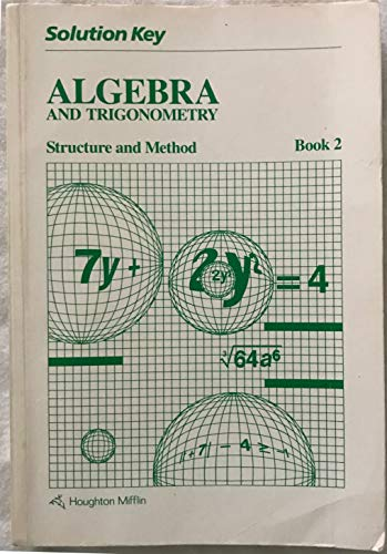 9780395352595: Solution Key: Algebra and Trigonometry, Structure and Method, Book 2 (Houghton Mifflin)