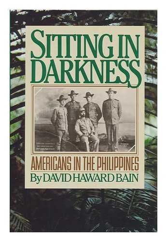 9780395352854: Sitting in Darkness: Americans in the Philippines