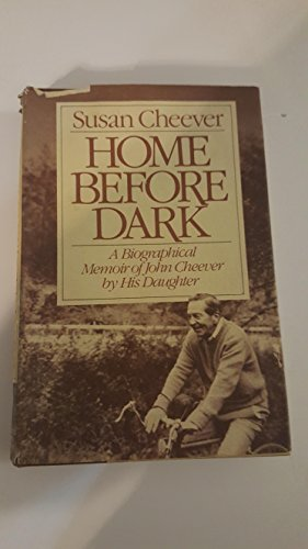 Home Before Dark: Cheever, Susan