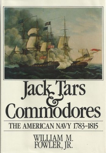 9780395353141: Jack Tars and Commodores: American Navy, 1735-1815