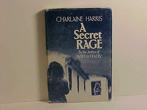 A Secret Rage: Harris, Charlaine