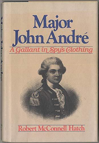 9780395353240: Major John Andre: A Gallant in Spy's Clothing