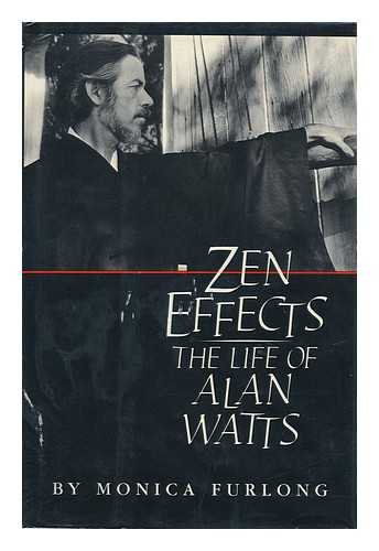 9780395353448: Zen effects: The life of Alan Watts