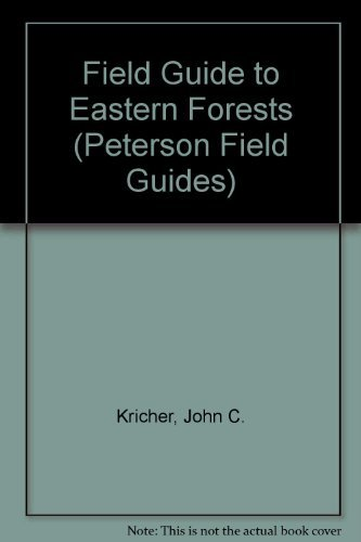 9780395353462: Field Guide to Eastern Forests (Peterson Field Guides)
