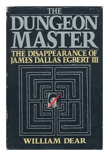 9780395355367: Dungeon Master: The Disappearance of James Dallas Egbert III
