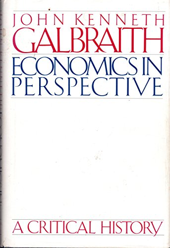 9780395355725: Economics in Perspective: A Critical History