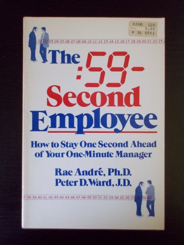 9780395356302: 59-Second Employee: How to Stay One Second Ahead of Your One-Minute Manager