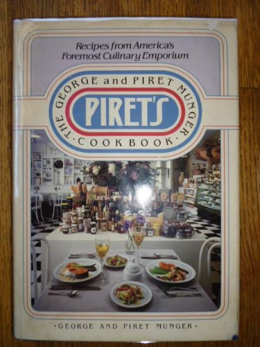 9780395356340: Piret's: The George and Piret Munger Cookbook