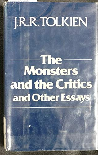 9780395356357: The Monsters and the Critics, and Other Essays
