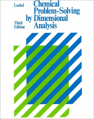 9780395356784: Chemical Problem-Solving by Dimensional Analysis