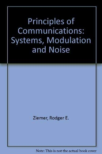 9780395357248: Principles of Communications: Systems, Modulation and Noise