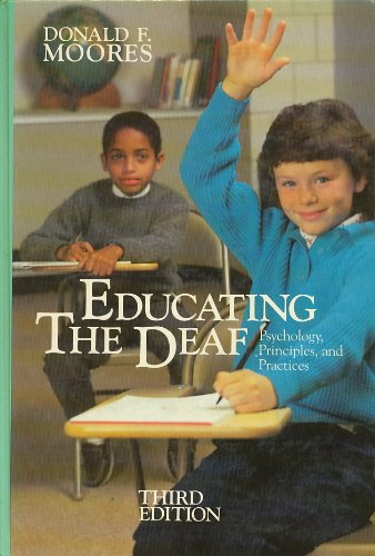 9780395357811: Educating the Deaf: Psychology, Principles and Practices