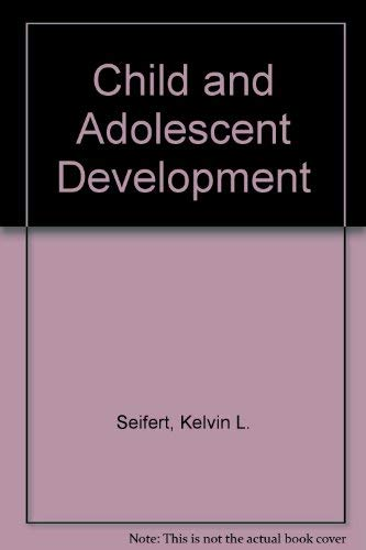 9780395357941: Child and Adolescent Development