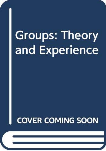 9780395358023: Groups: Theory and Experience