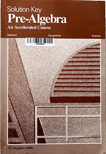 9780395359891: Solution Key Pre-Algebra An Accelerated Course