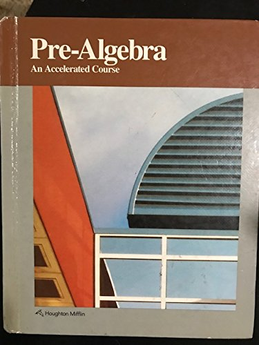 9780395359945: Pre-Algebra An Accelerated Course Resource Book, Dolciani / Sorgenfrey / Graham