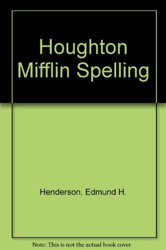 Houghton Mifflin Spelling: Henderson, Edmund H.,