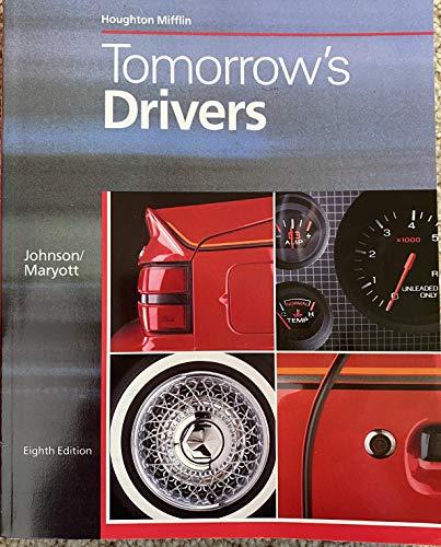Tomorrow's Drivers: Johnson, Duane R.