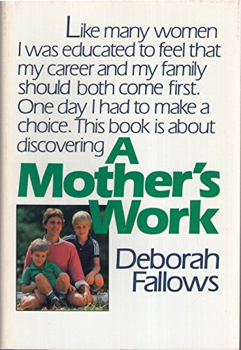9780395362181: A Mother's Work